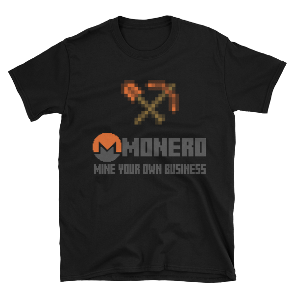 "mockup c5f8d891 600x600 - ""Mine Your Own Business"" Monero T Shirt (With Tools)"