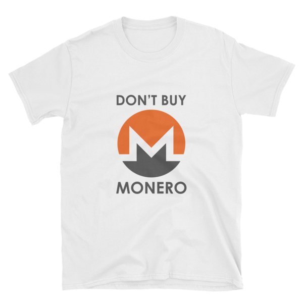 "mockup 54adcf48 600x600 - ""Don't Buy Monero"" T Shirt"