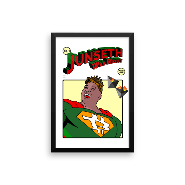 "mockup 71a16287 600x600 - Framed ""Junseth Was Right"" Poster"