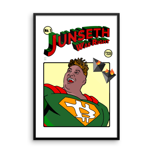 "mockup fcff81a3 600x600 - Framed ""Junseth Was Right"" Poster"